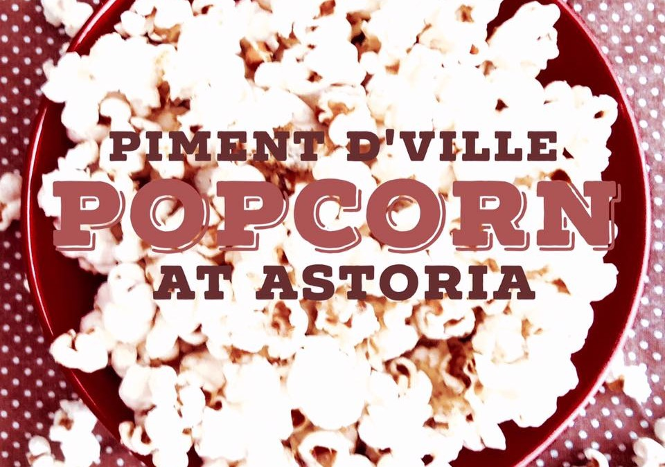 April 1st is 1st Friday!  We at Astoria Home Store and Gift Shop in  Lovely Downtown Fort Bragg, California  Will be Serving Popcorn with Piment d'Ville!  Hours: 5pm to 7pm
