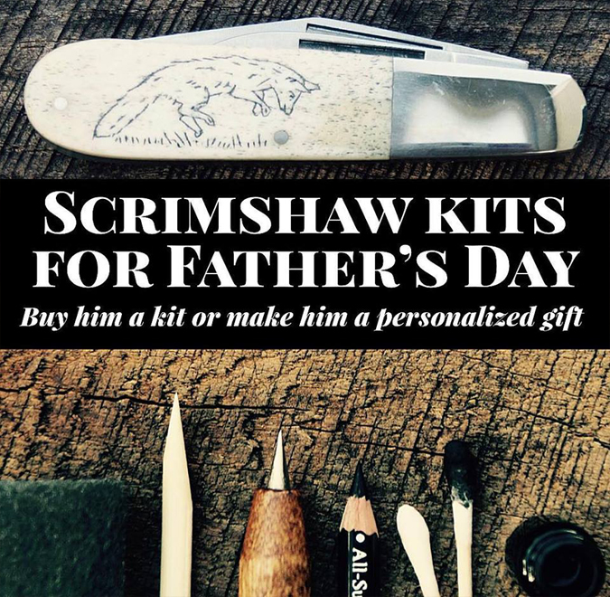 Father's Day is next Sunday!!  We have our polished antler pocket knife  scrimshaw kits back in stock as well as a few other goodies that are great for dad!