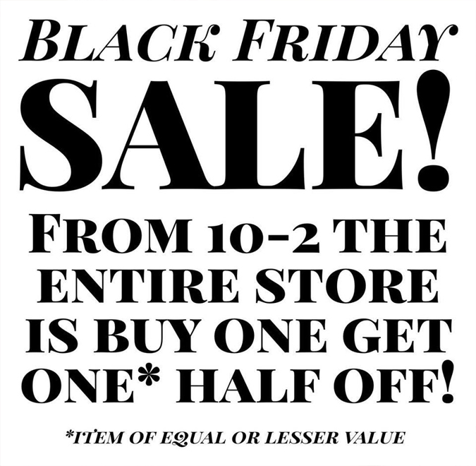That's right!  We're having a flash sale from 10-2 on Friday!  Come grab some gifts and holiday decor!  ( Sale valid only at our store location )