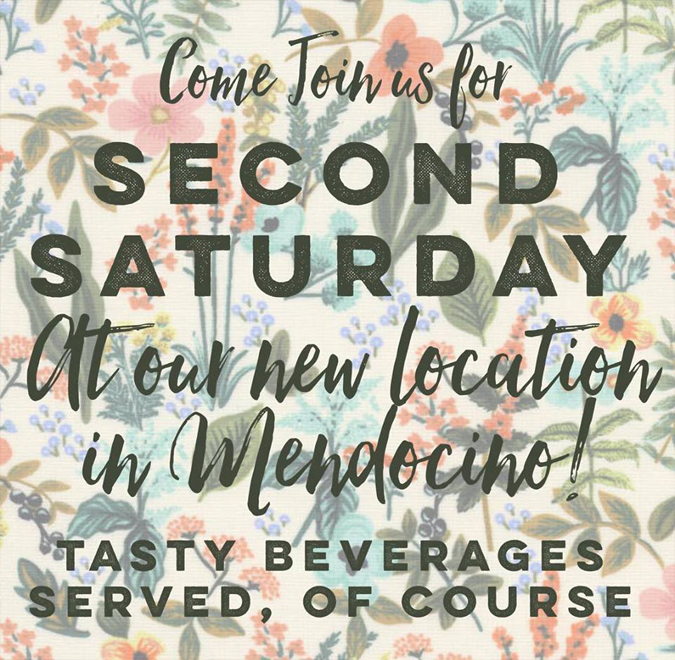Hello all! Come check us out tomorrowat our new location in Mendocino! We'll have a tasty beverage to serve and lots of great new inventory! See you soon! The new address is: 45050 Main Street, Mendocino.