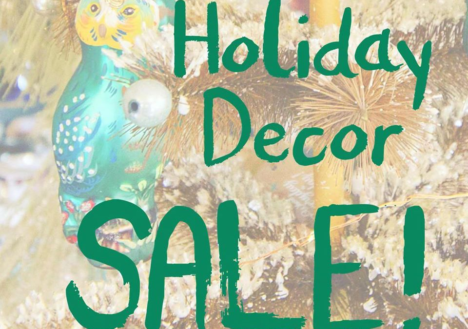 TONIGHT from 5-8ish!  Enjoy 25% OFF ALL  ornaments, garlands, wreaths,  and candle holders!