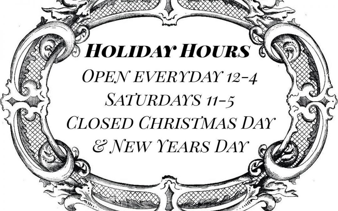 Starting tomorrow,  these are our hours for the last weeks of 2020.  We can't believe we're already here!  Please note:  We are happy to arrange private in person or virtual shopping appointments — please email, message, or call to arrange